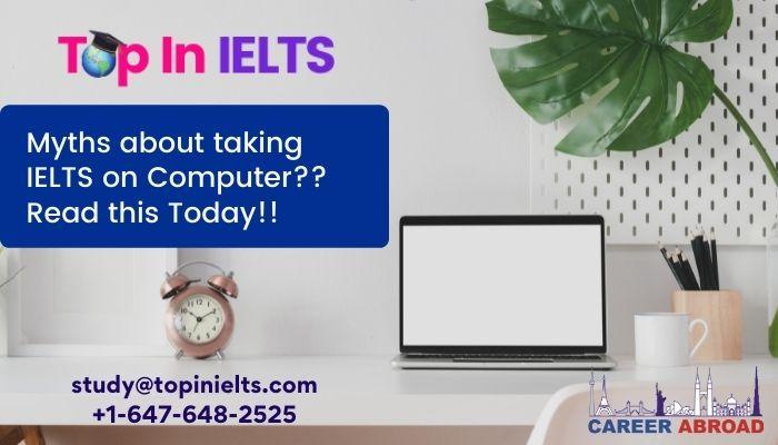 Computer Based IELTS Tests Myths