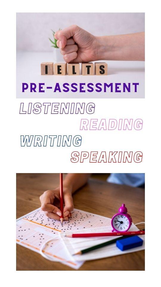 IELTS Pre-assessment